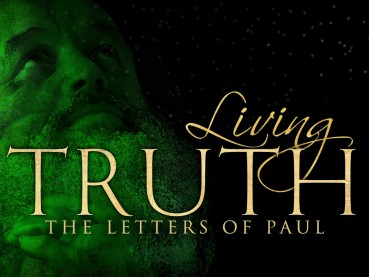 Living Truth the Letters of Paul